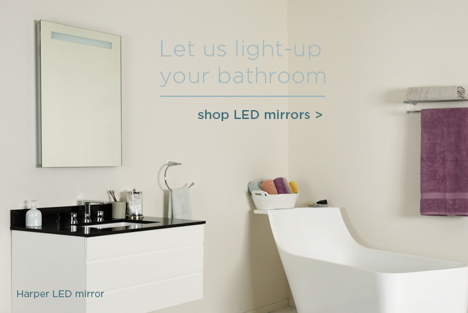Let us light-up your bathroom - shop LED mirrors >